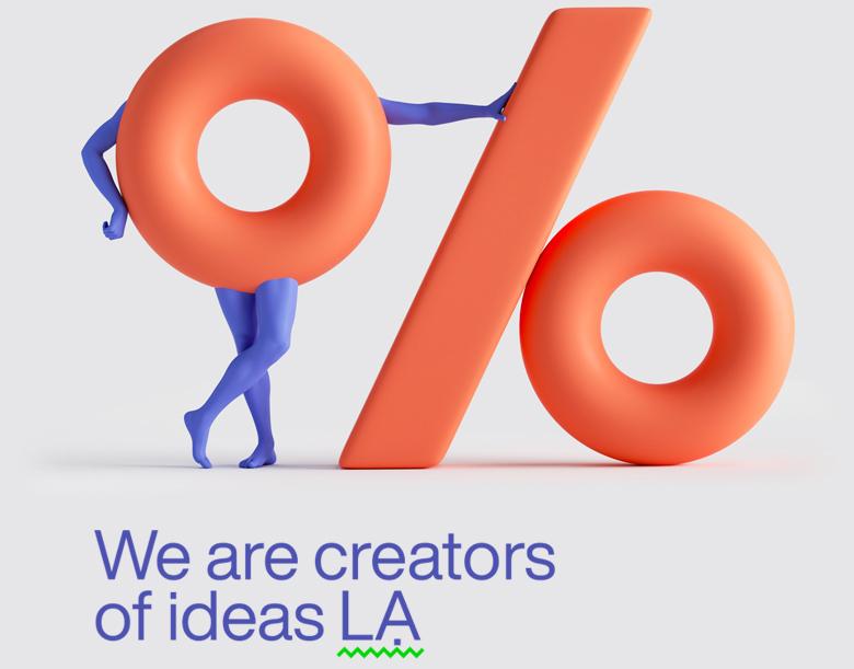 We are creators of ideas LA